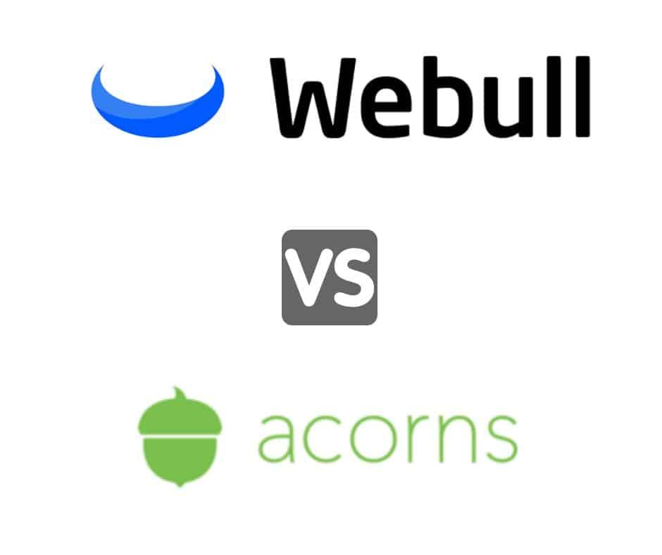 Webull vs Acorns stock market investing platform review.