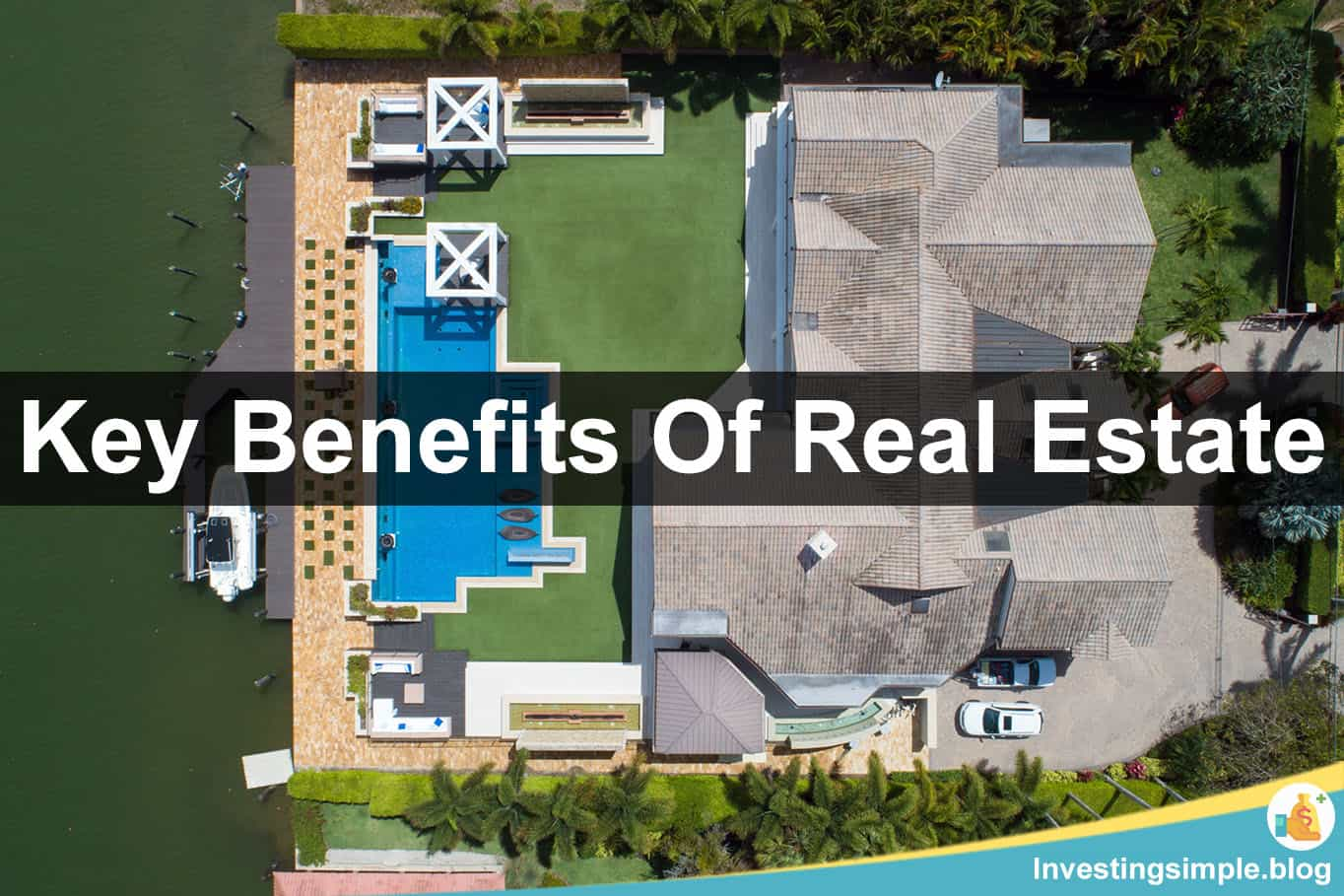5 key benefits of real estate investing
