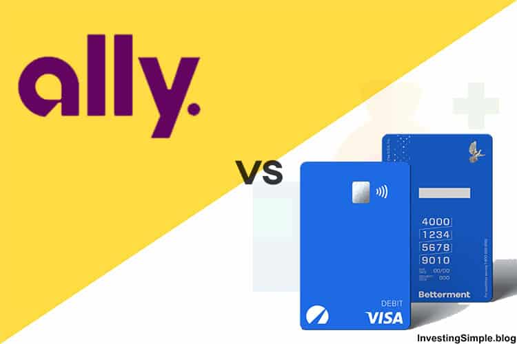 ally bank vs betterment