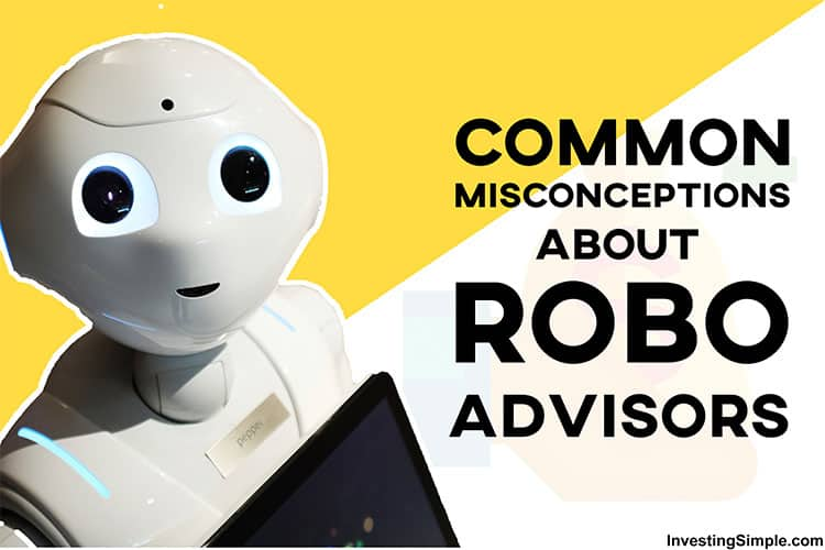 Common Misconceptions About Robo Advisors