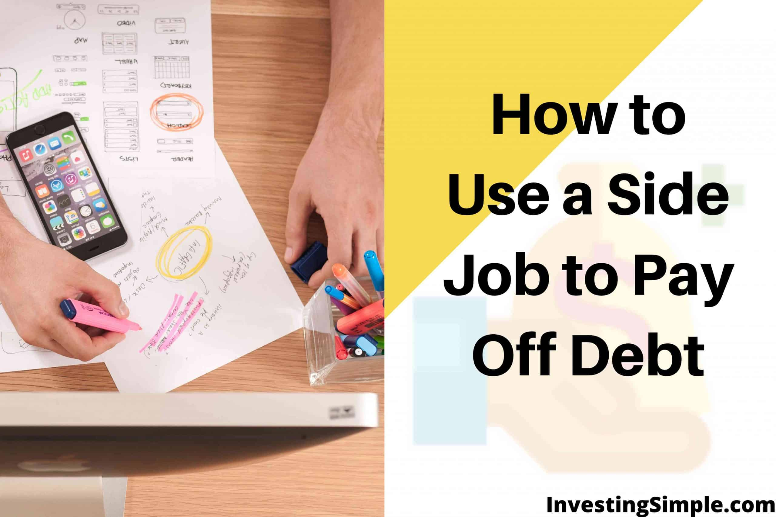 How to Use a Side job to pay off debt