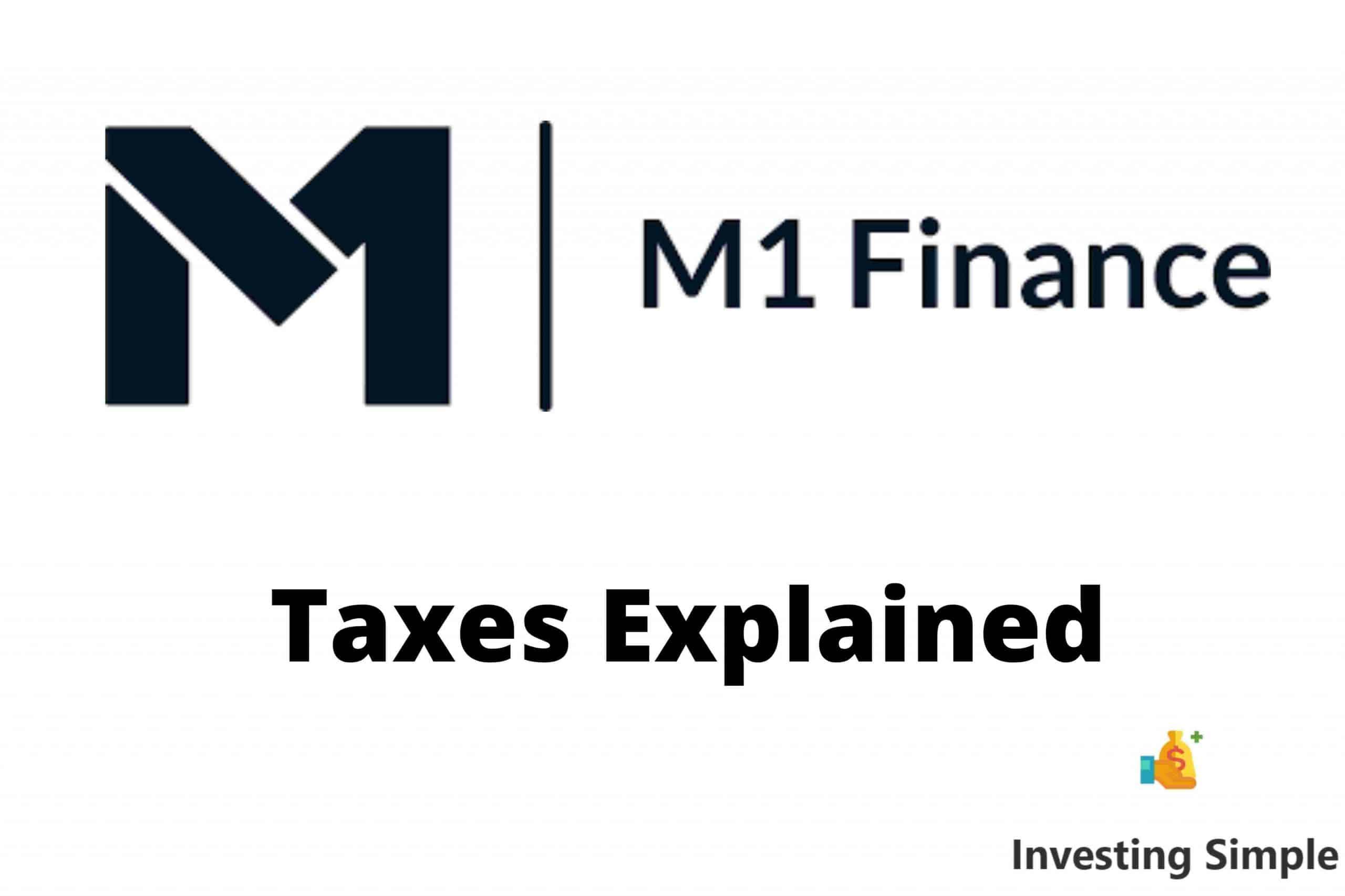 M1 Finance Taxes Explained