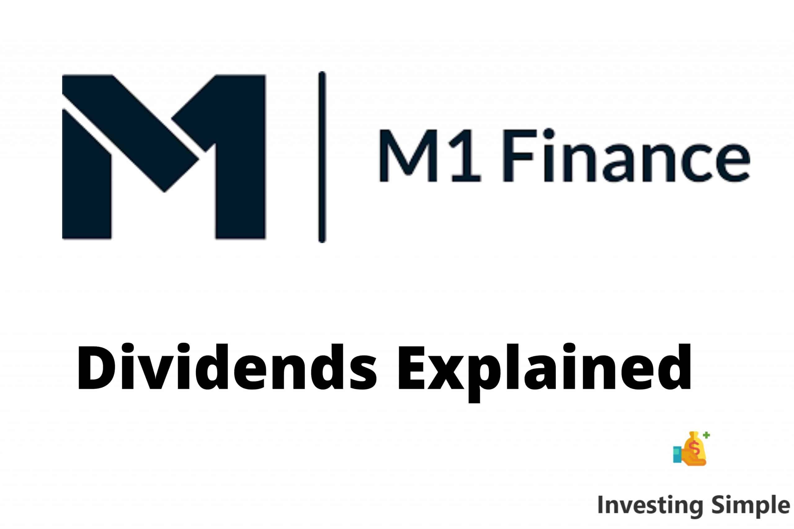 M1 Finance Dividends Explained