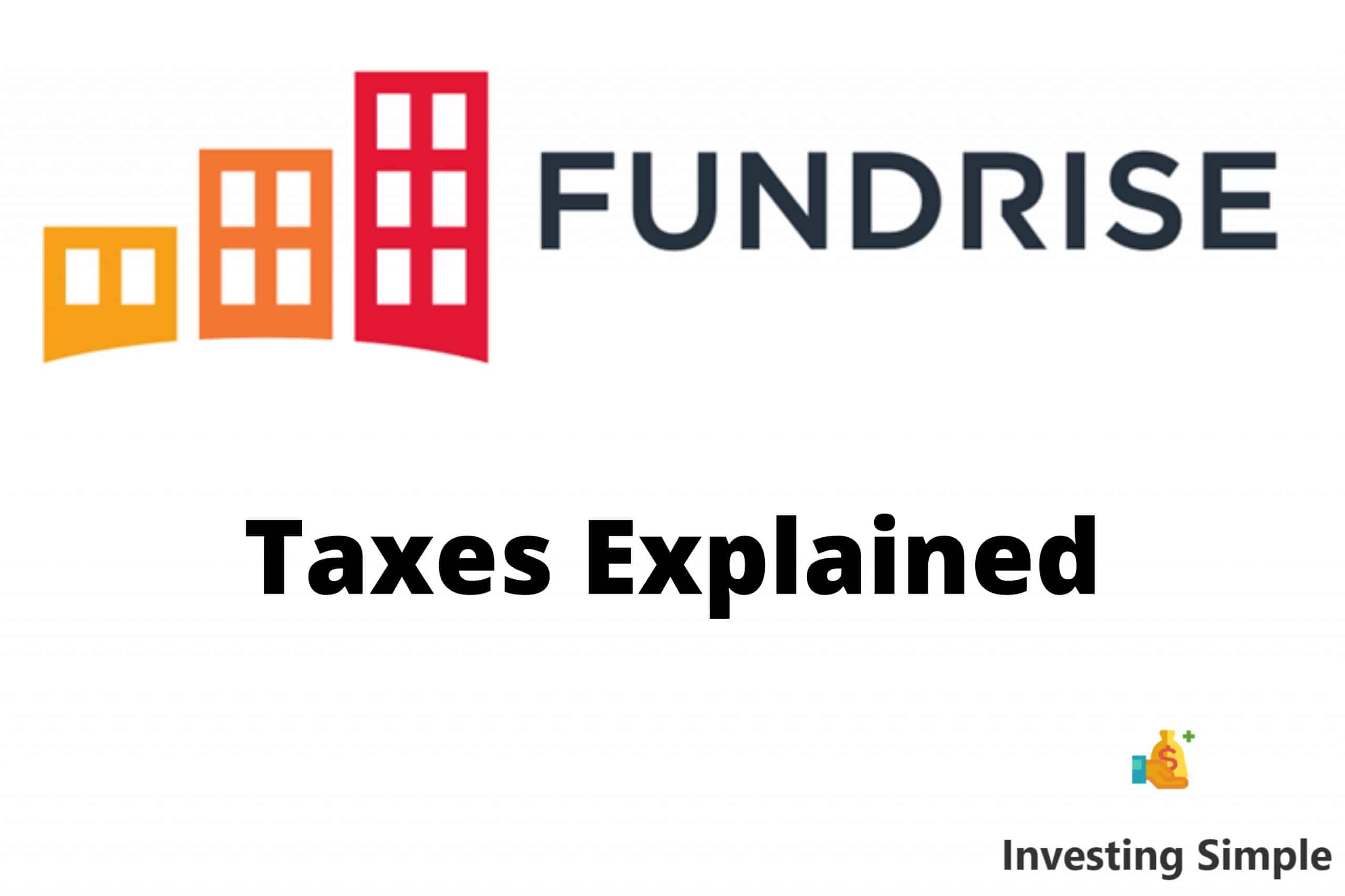 Fundrise taxes explained