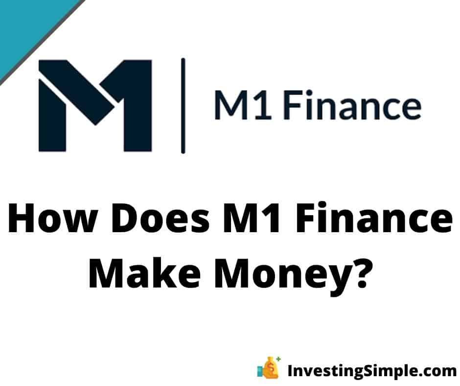 Here's how the free trading app M1 Finance makes money