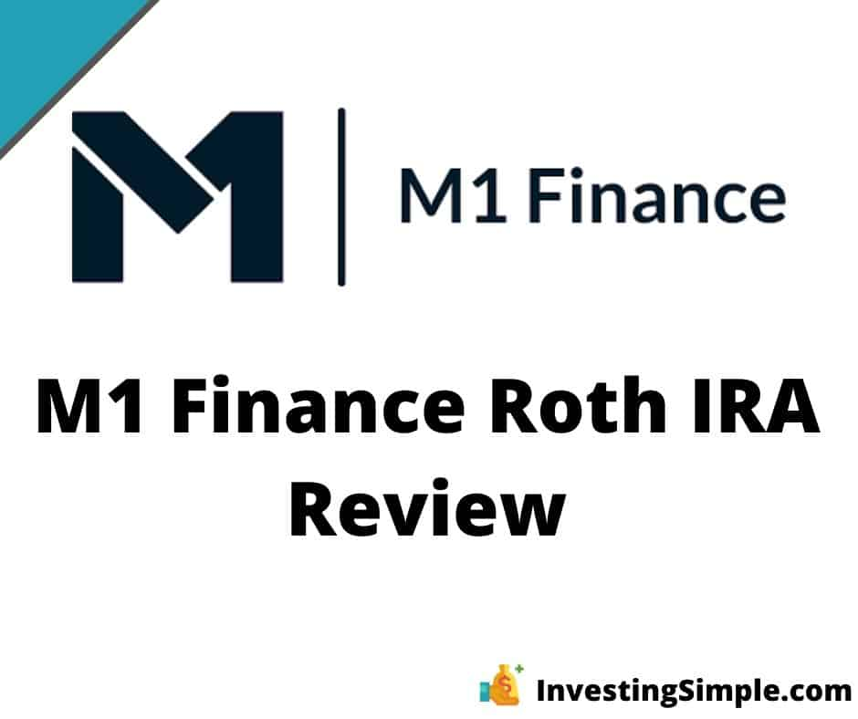 Comprehensive review of the free M1 Finance Roth IRA