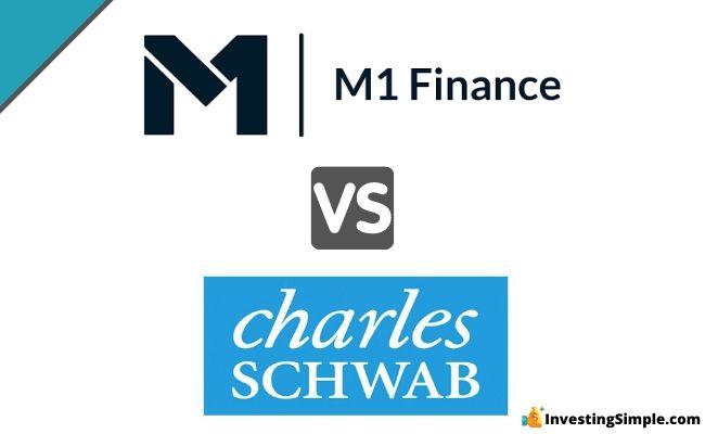 M1 Finance vs Charles schwab