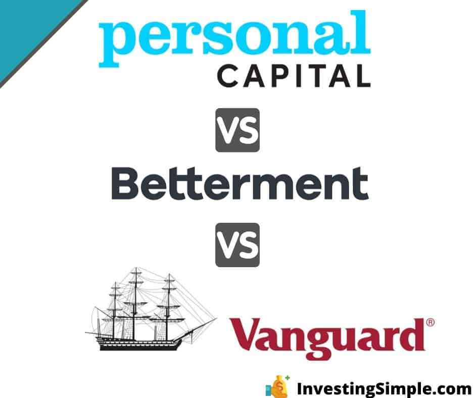 Personal capital vs betterment vs vanguard