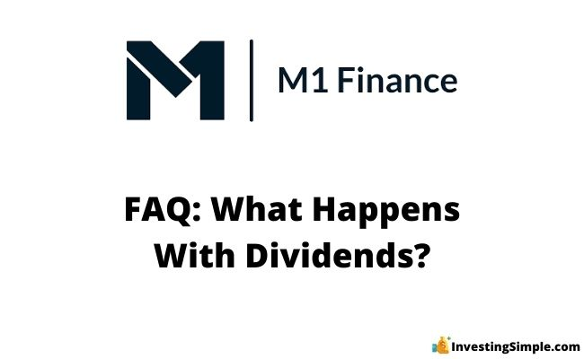 what happens with dividends on m1 finance