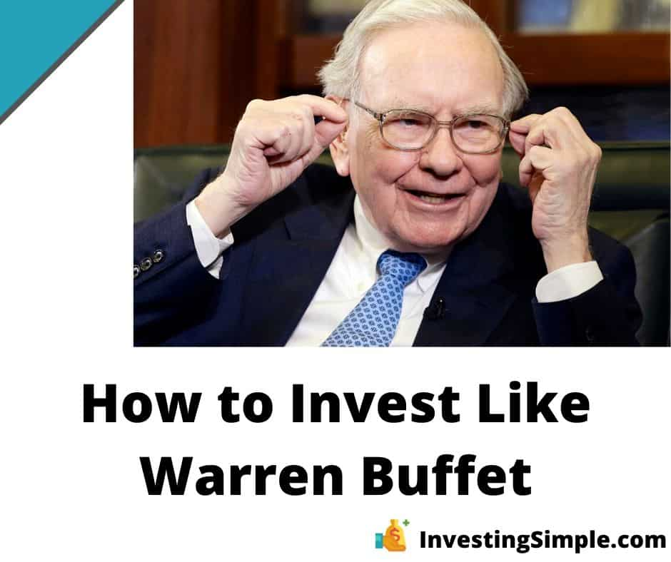 How to invest like billionaire investor Warren Buffett