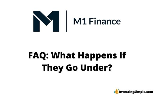 what happens if m1 finance goes out of business