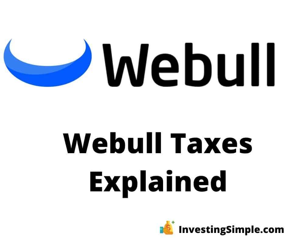 webull taxes explained