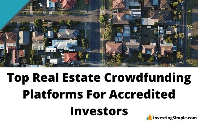 best real estate crowdfunding platforms for accredited investors