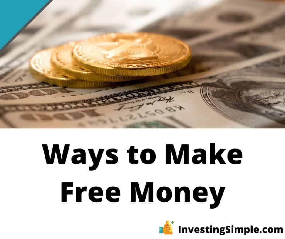 Ways to Make Free Money