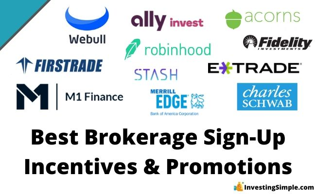 best brokerage sign up incentives and promotions