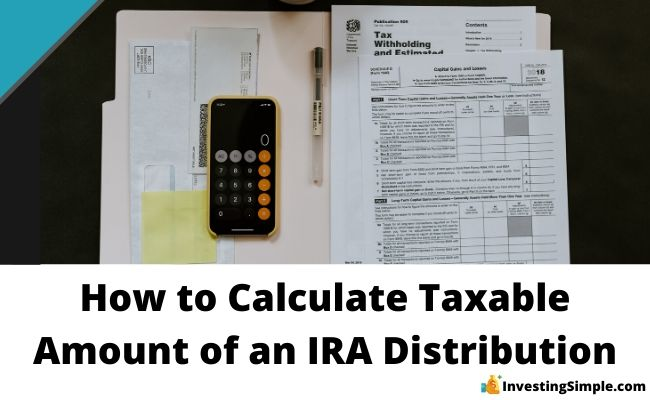 How to calculate taxable amount of ira distribution