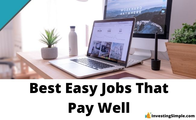 best easy jobs that pay well