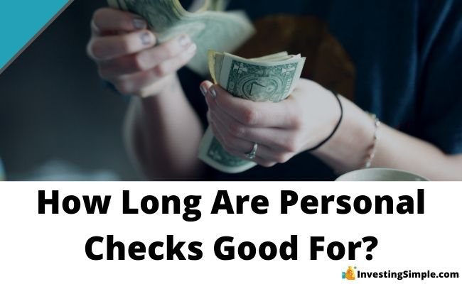 how long are personal checks good for?