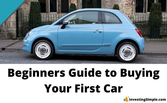 beginners guide to buying your first car