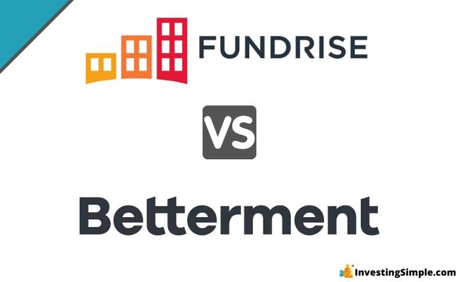 Fundrise vs Betterment