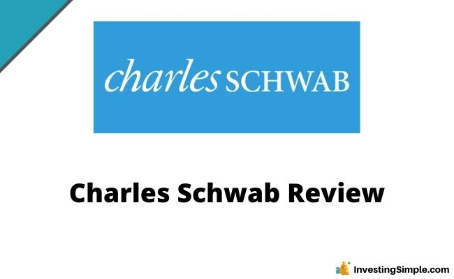 Charles Schawb Review