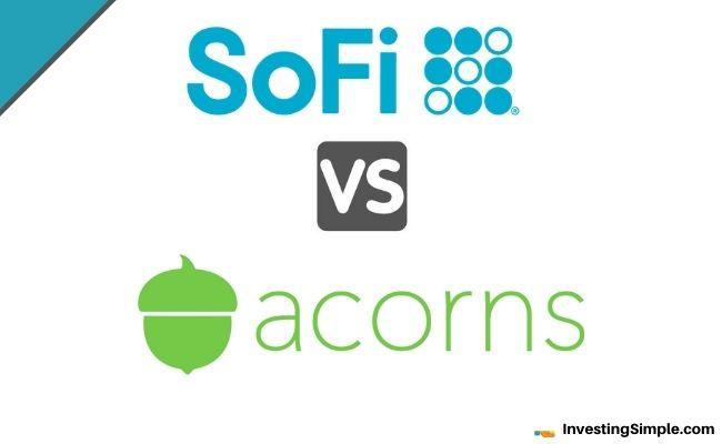 SoFi Vs Acorns