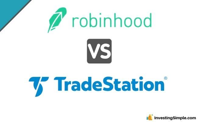 TradeStation Vs Robinhood