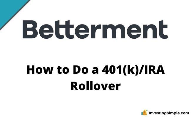 Betterment 401K Rollover