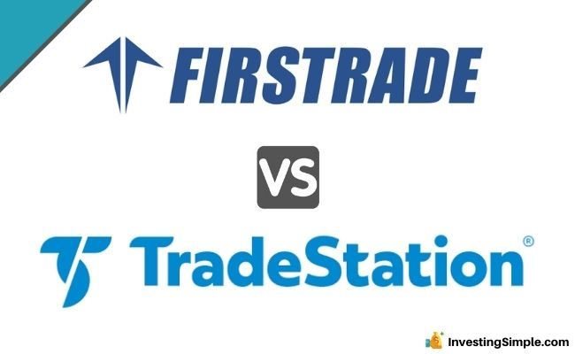Firstrade Vs Tradestation