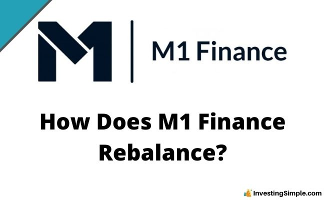 How Does M1 Finance Rebalance?