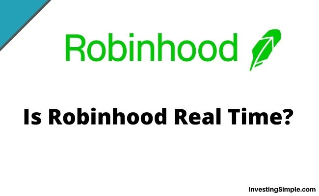 Is Robinhood Real Time?