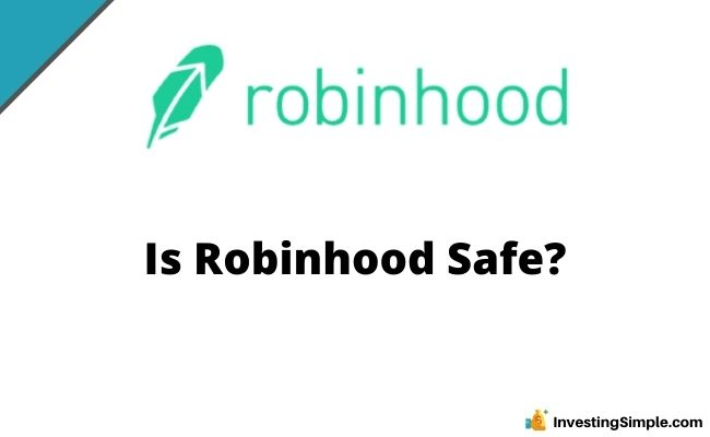 Is robinhood Safe?