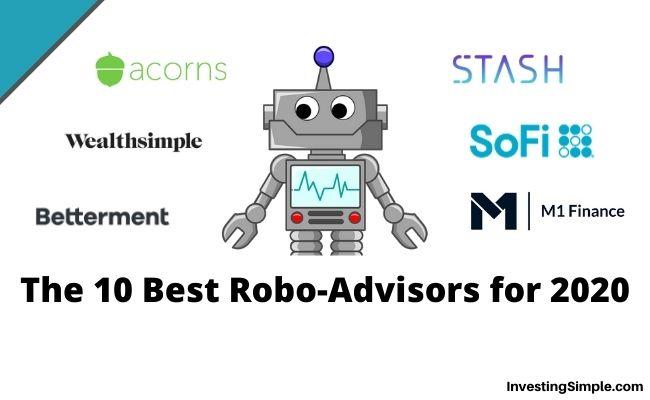 The 10 Best Robo-Advisors for 2020