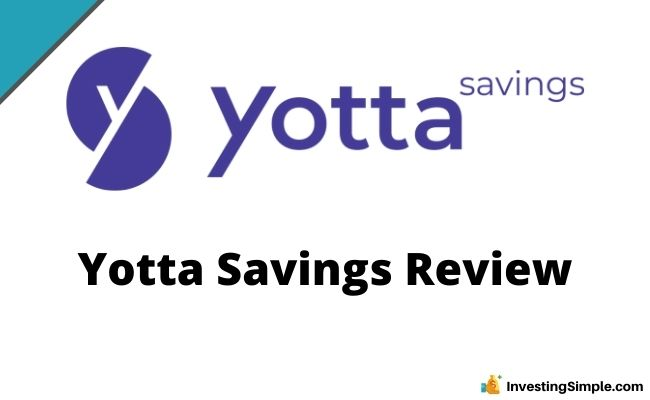 Yotta Savings Review