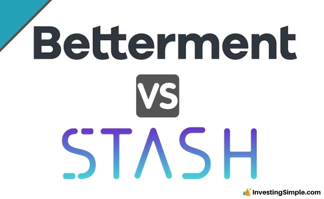 Betterment vs Stash: 2020