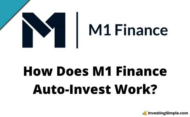 How Does M1 Finance Auto-Invest Work?