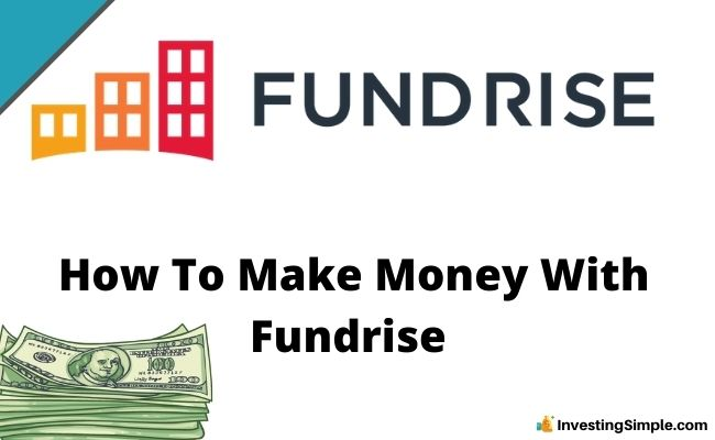 How To Make Money With Fundrise