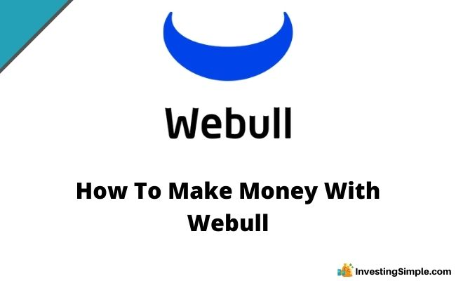 How To Make Money With Webull