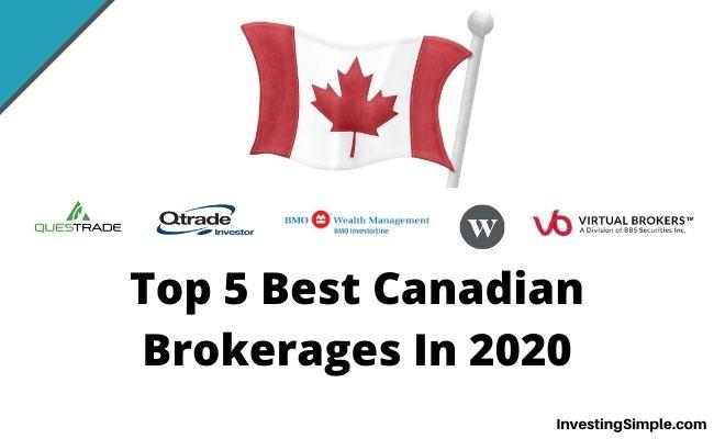 Top 5 Best Canadian Brokerages In 2020