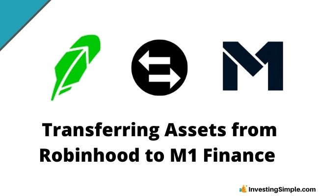 Transferring Assets from Robinhood to M1 Finance