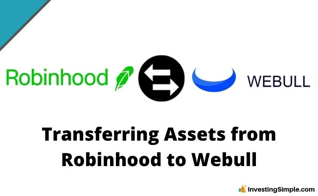 Transferring Assets from Robinhood to Webull