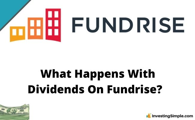 What Happens With Dividends On Fundrise?
