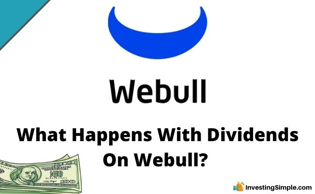 What Happens With Dividends On Webull?