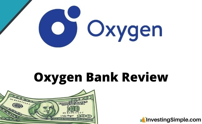 Oxygen Bank Review