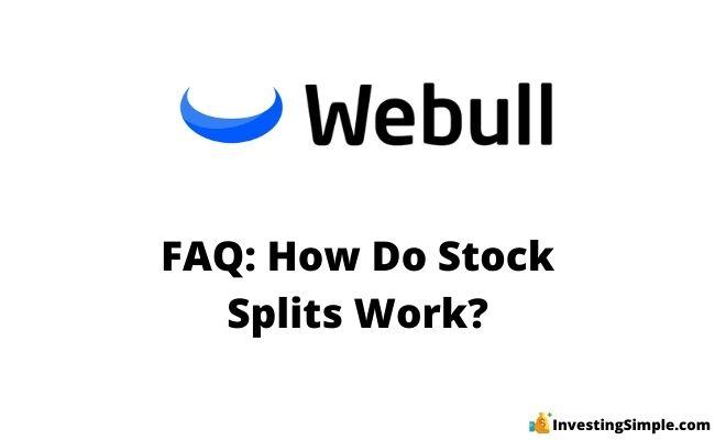 webull stock splits explained