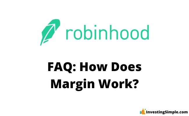 how does margin work on robinhood?