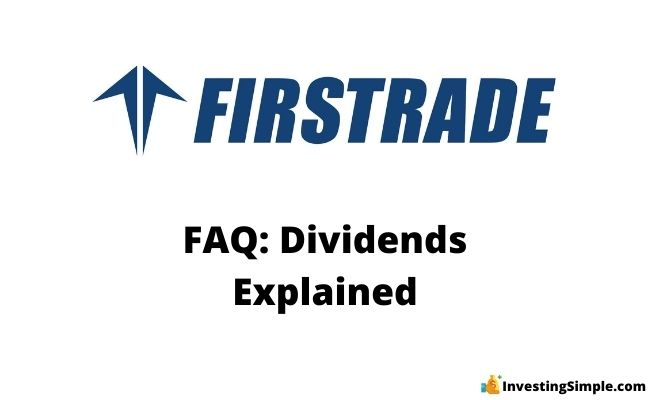 Firstrade dividends explained