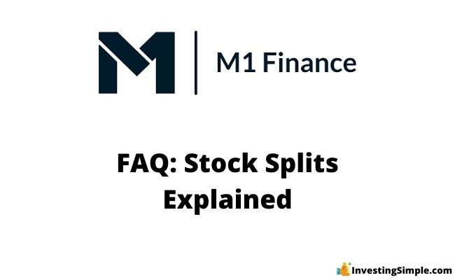 how do stock splits work with m1 finance