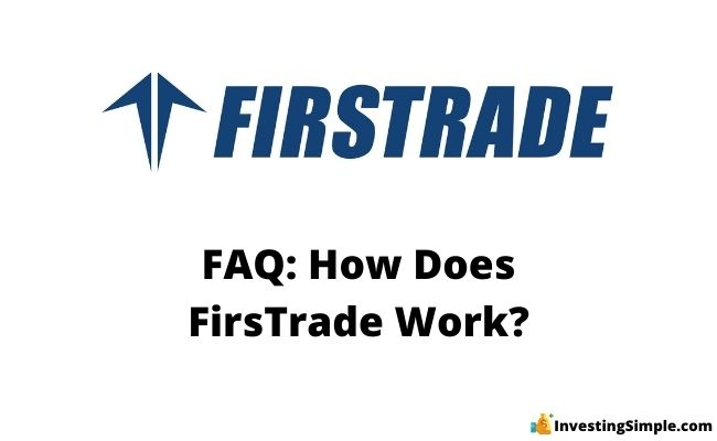 how does firstrade work