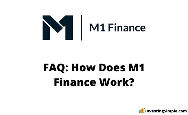 How Does M1 Finance work?